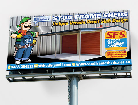 SFS Sheds Billboard designed by GGA Graphics